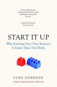 Reviewed: Start It Up – Luke Johnson